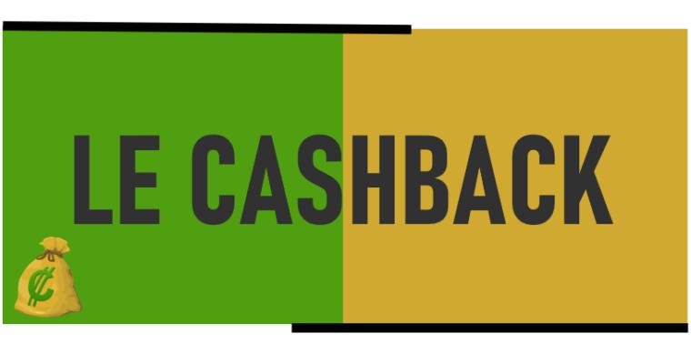 Qu'est-ce que le cashback ?